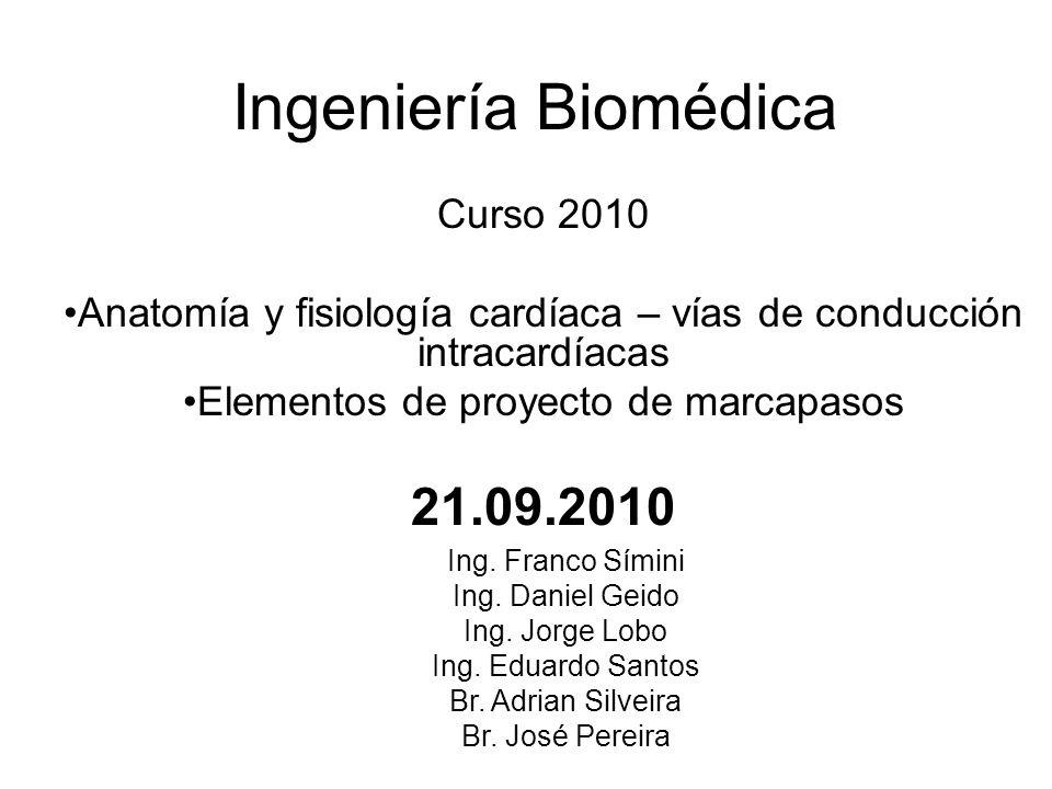 Ingeniería Biomédica 21.09.2010 Curso 2010