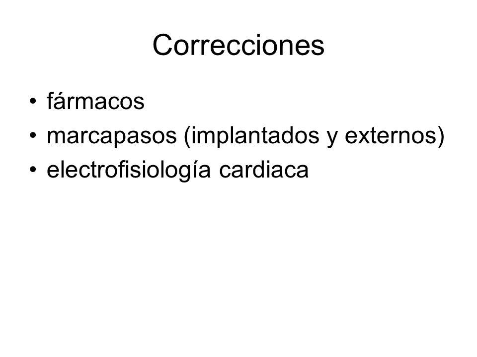 Correcciones fármacos marcapasos (implantados y externos)