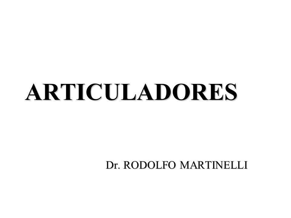 ARTICULADORES Dr. RODOLFO MARTINELLI