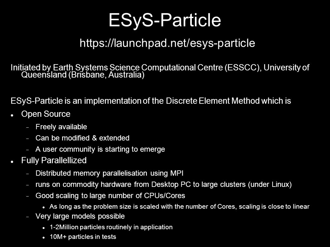ESyS-Particle https://launchpad.net/esys-particle