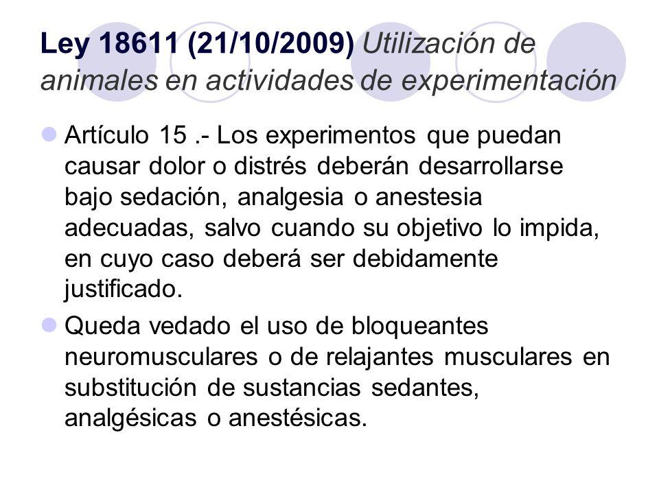 Ley 18611 (21/10/2009) Utilización de animales en actividades de experimentación