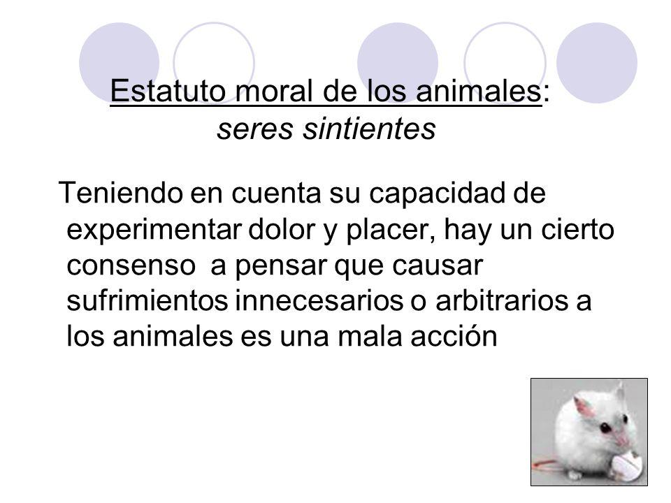 Estatuto moral de los animales: seres sintientes