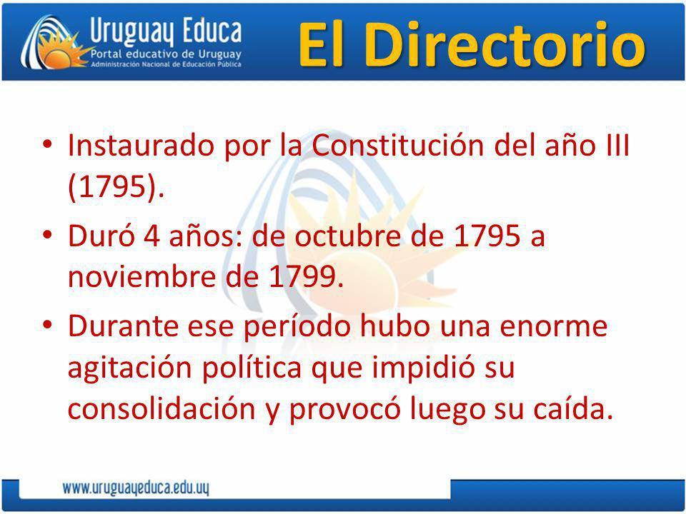 El Directorio Instaurado por la Constitución del año III (1795).
