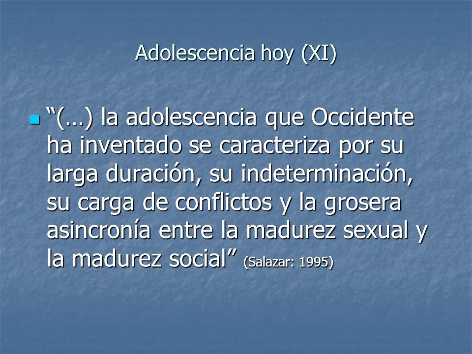 Adolescencia hoy (XI)