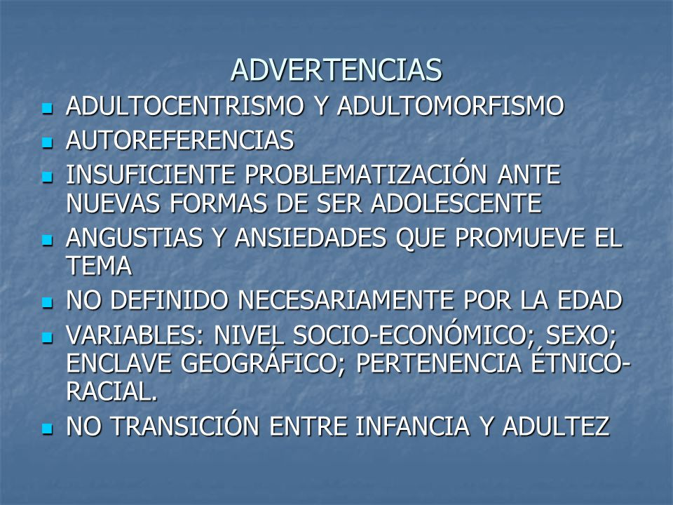ADVERTENCIAS ADULTOCENTRISMO Y ADULTOMORFISMO AUTOREFERENCIAS