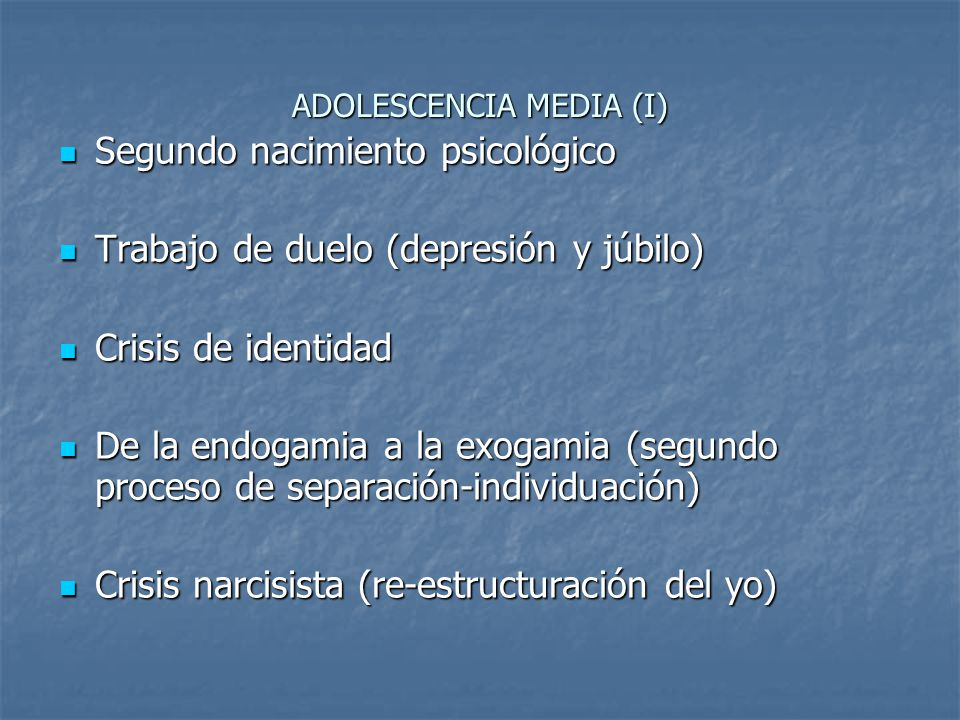ADOLESCENCIA MEDIA (I)