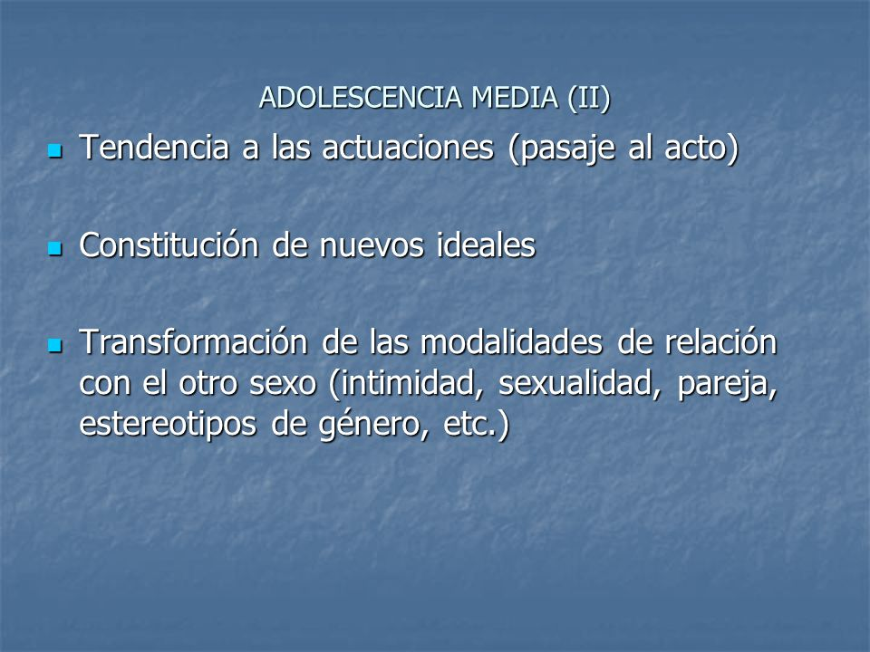ADOLESCENCIA MEDIA (II)