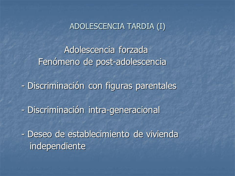 ADOLESCENCIA TARDIA (I)