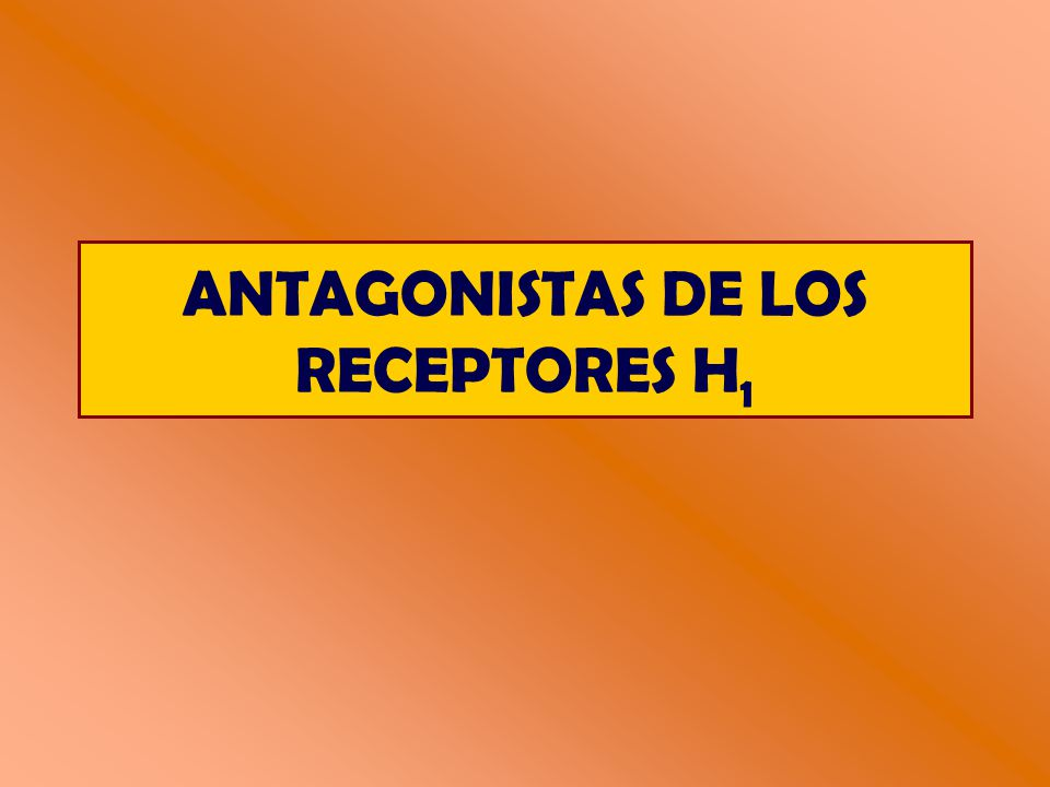 ANTAGONISTAS DE LOS RECEPTORES H1