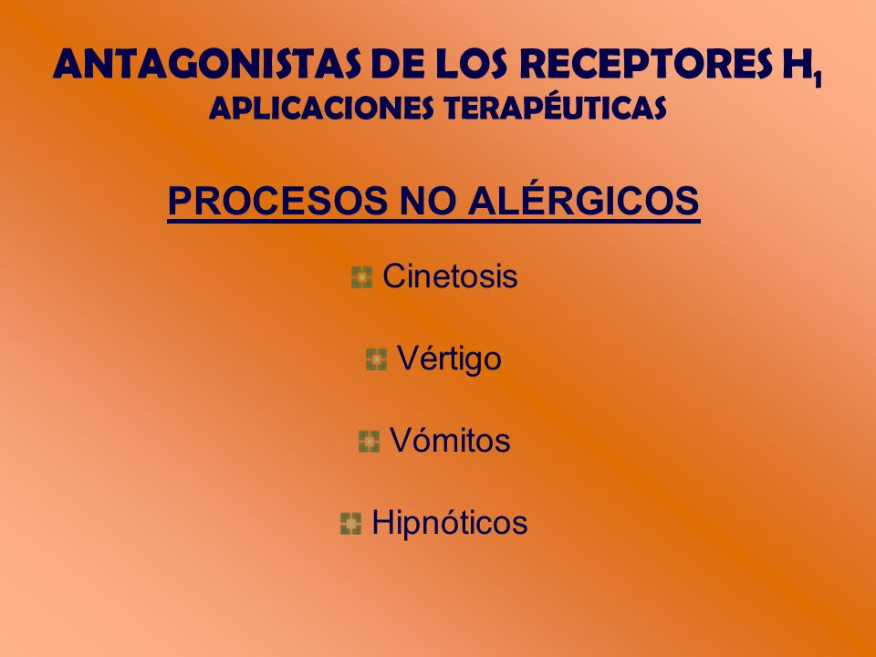 ANTAGONISTAS DE LOS RECEPTORES H1 APLICACIONES TERAPÉUTICAS