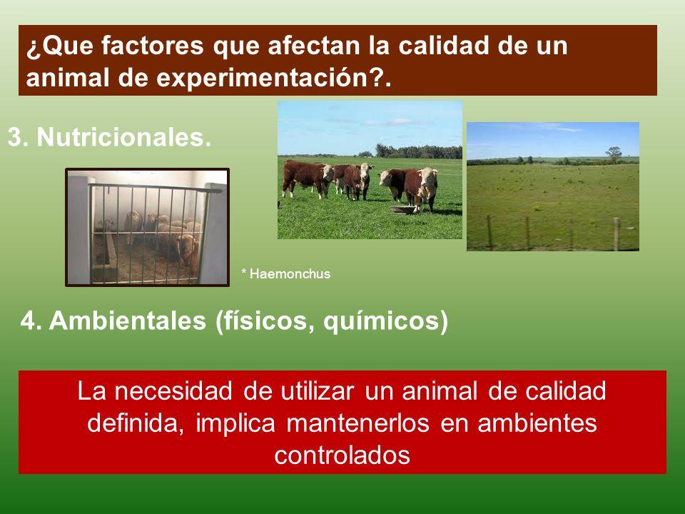 ¿Que factores que afectan la calidad de un animal de experimentación .