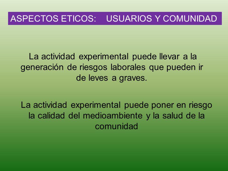ASPECTOS ETICOS: USUARIOS Y COMUNIDAD