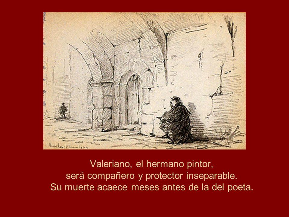 Valeriano, el hermano pintor, será compañero y protector inseparable