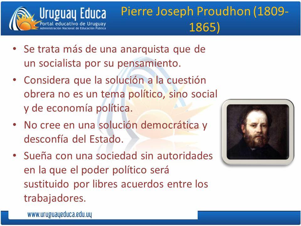Pierre Joseph Proudhon (1809-1865)