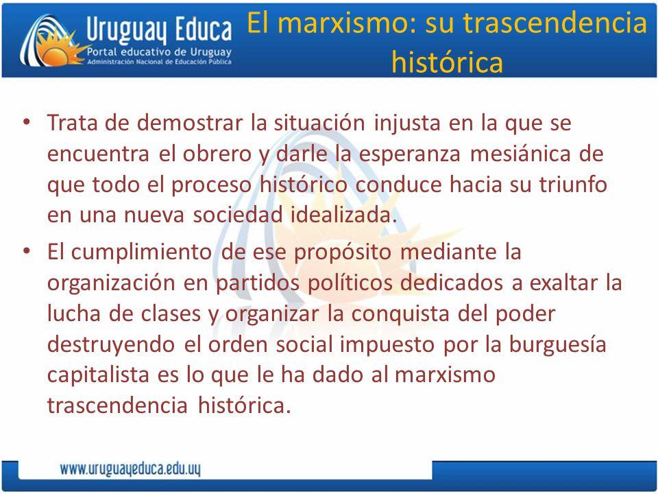 El marxismo: su trascendencia histórica