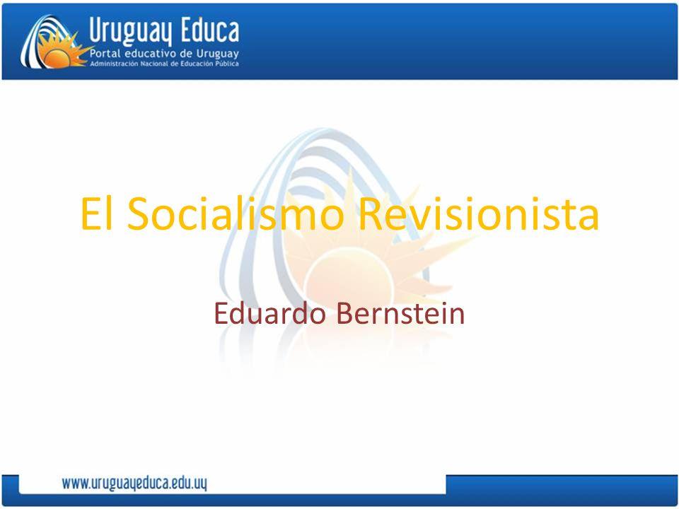 El Socialismo Revisionista