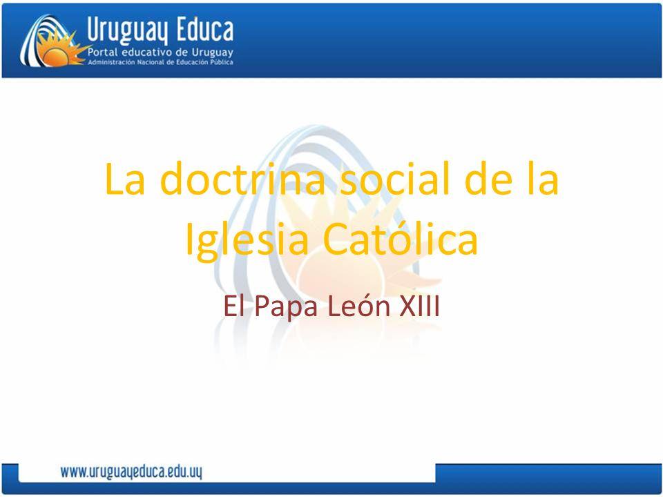La doctrina social de la Iglesia Católica