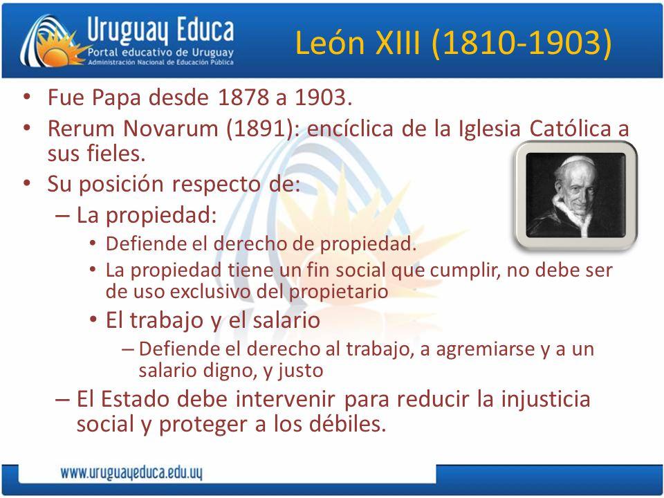 León XIII (1810-1903) Fue Papa desde 1878 a 1903.