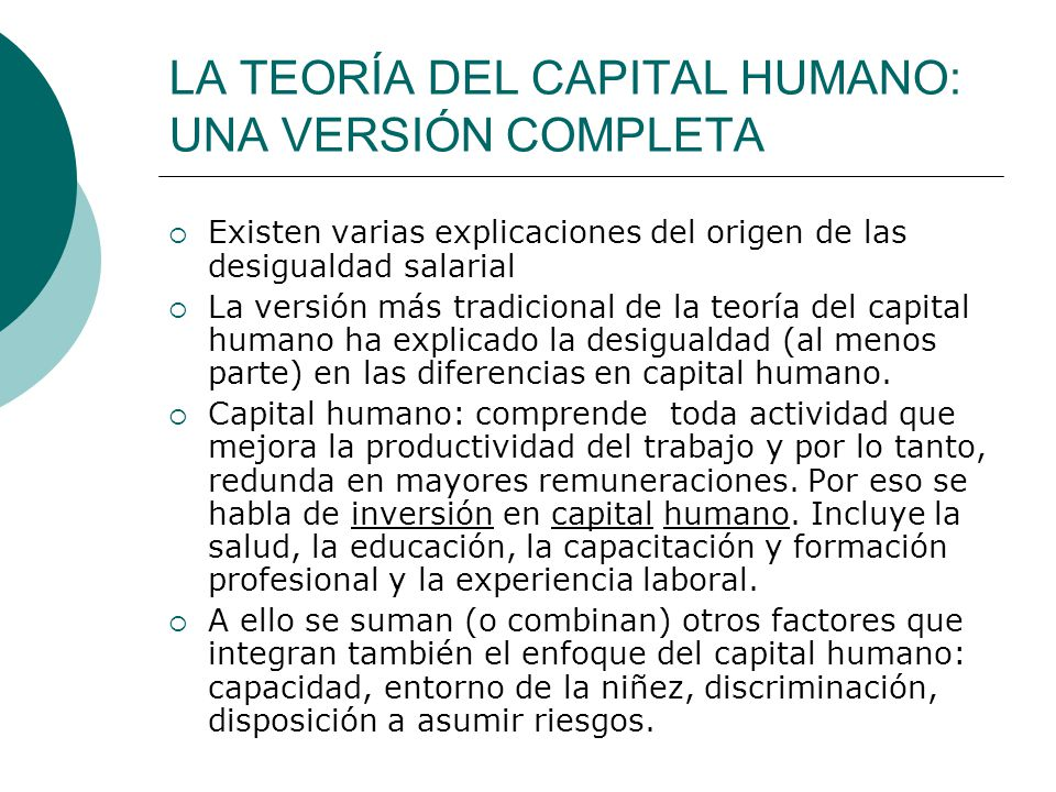 LA TEORÍA DEL CAPITAL HUMANO: UNA VERSIÓN COMPLETA