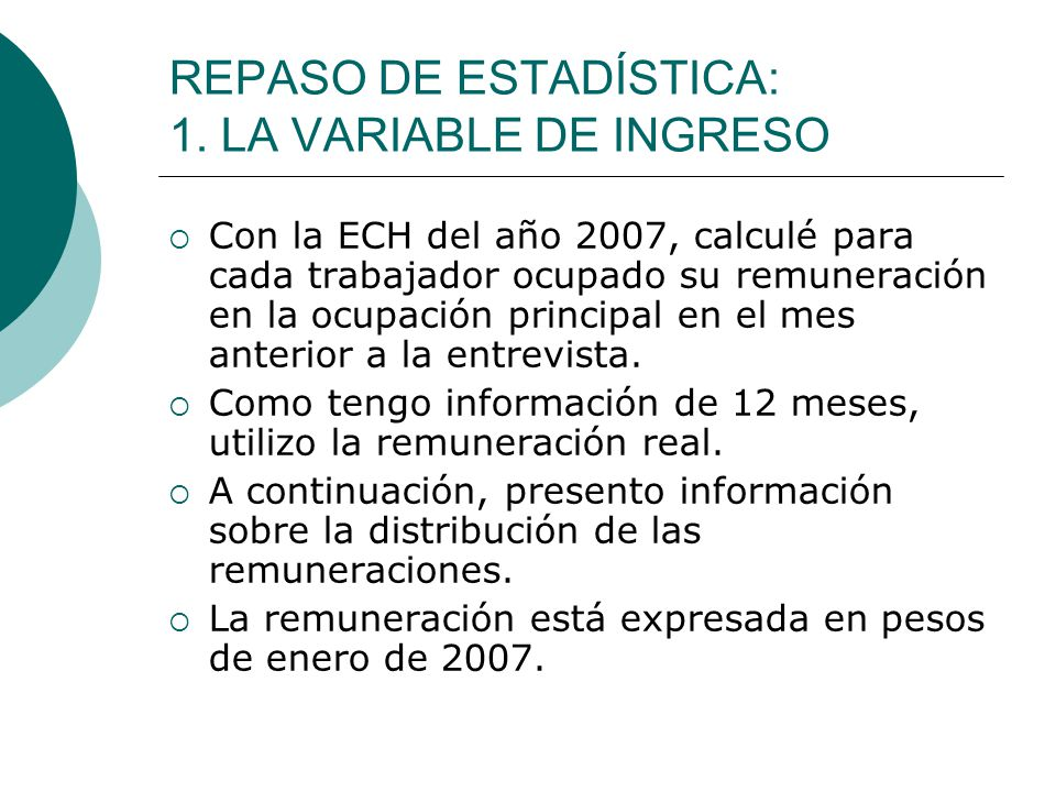 REPASO DE ESTADÍSTICA: 1. LA VARIABLE DE INGRESO