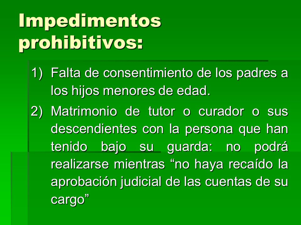 Impedimentos prohibitivos:
