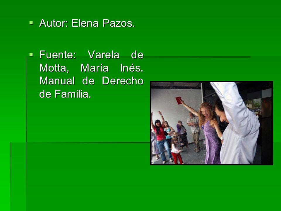 Autor: Elena Pazos. Fuente: Varela de Motta, María Inés. Manual de Derecho de Familia.