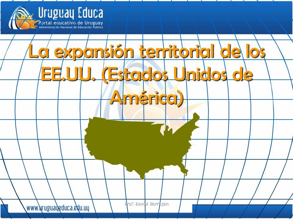 La expansión territorial de los EE.UU. (Estados Unidos de América)