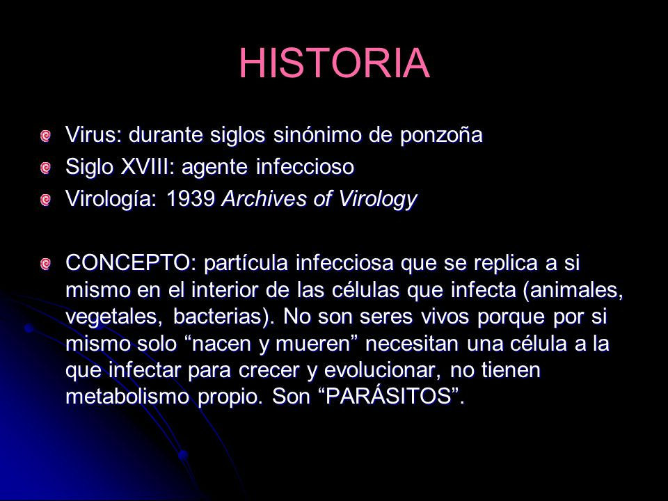 HISTORIA Virus: durante siglos sinónimo de ponzoña