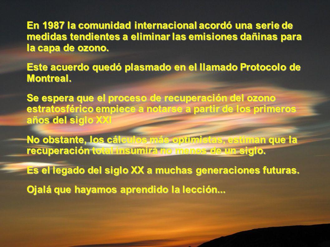 En 1987 la comunidad internacional acordó una serie de medidas tendientes a eliminar las emisiones dañinas para la capa de ozono.