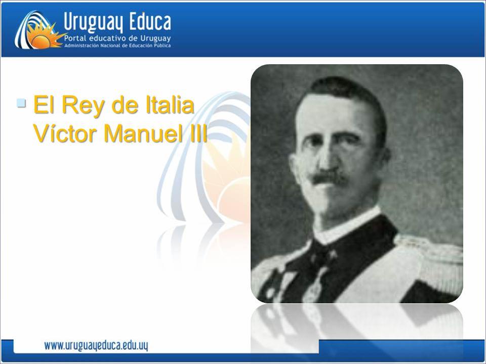 El Rey de Italia Víctor Manuel III