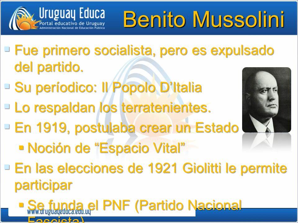 Benito Mussolini Fue primero socialista, pero es expulsado del partido. Su períodico: Il Popolo D'Italia.