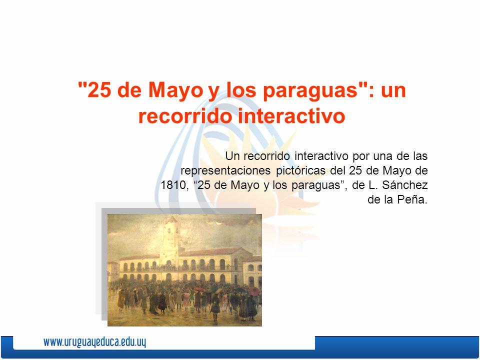 25 de Mayo y los paraguas : un recorrido interactivo