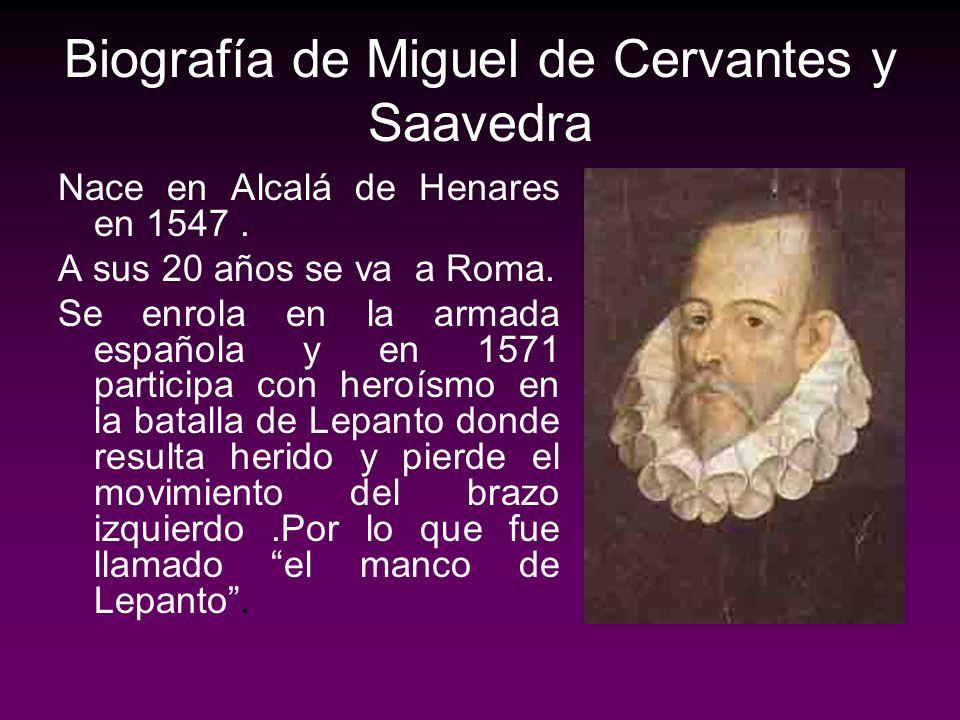 Biografía de Miguel de Cervantes y Saavedra