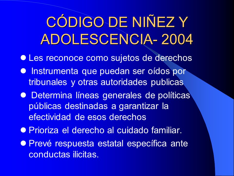 CÓDIGO DE NIÑEZ Y ADOLESCENCIA- 2004