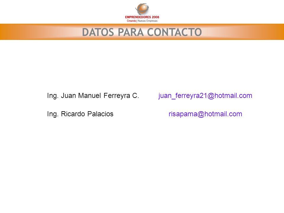 DATOS PARA CONTACTO Ing. Juan Manuel Ferreyra C.