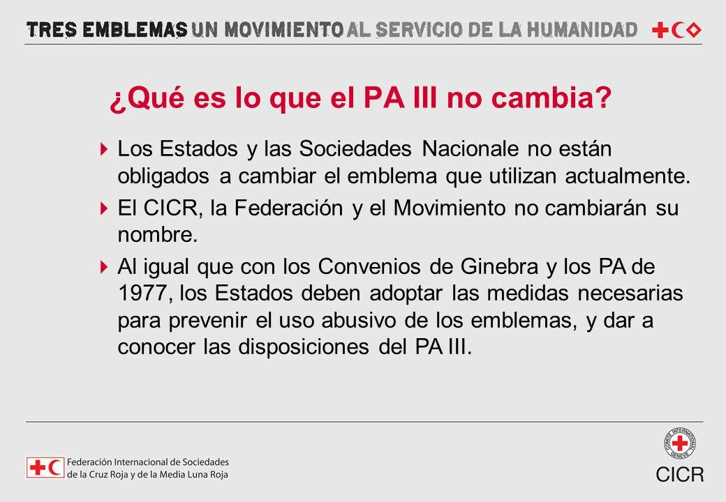 ¿Qué es lo que el PA III no cambia