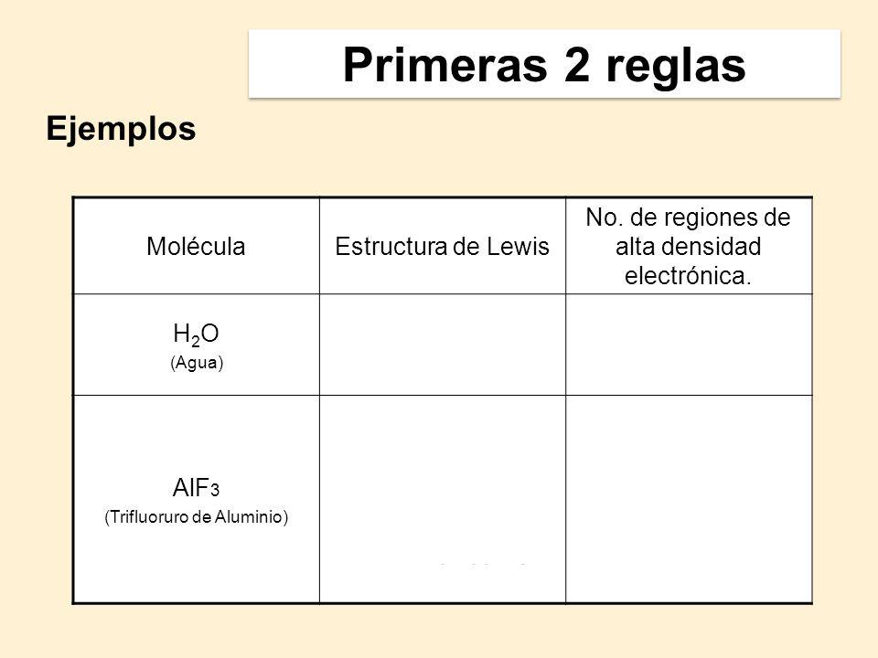 4 3 Primeras 2 reglas Ejemplos Molécula Estructura de Lewis