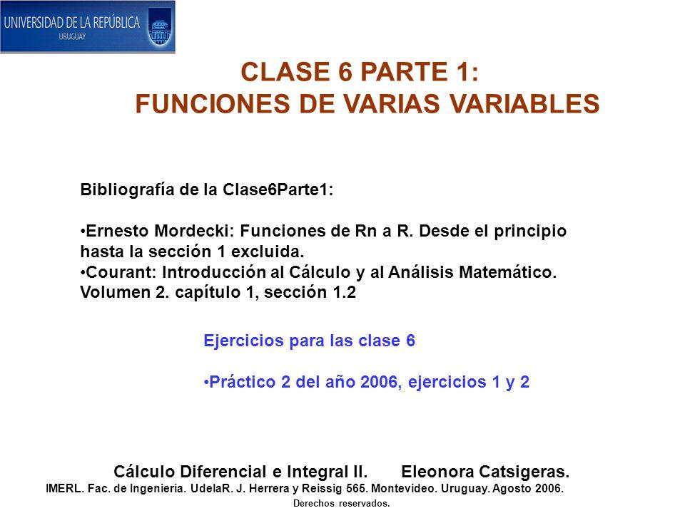 CLASE 6 PARTE 1: FUNCIONES DE VARIAS VARIABLES