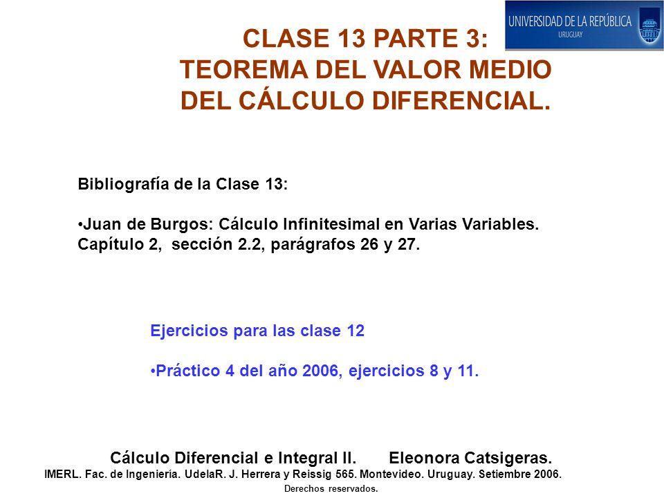CLASE 13 PARTE 3: TEOREMA DEL VALOR MEDIO DEL CÁLCULO DIFERENCIAL.