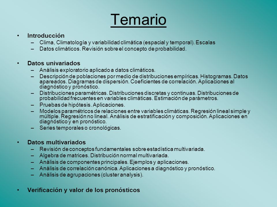 Temario Introducción Datos univariados Datos multivariados