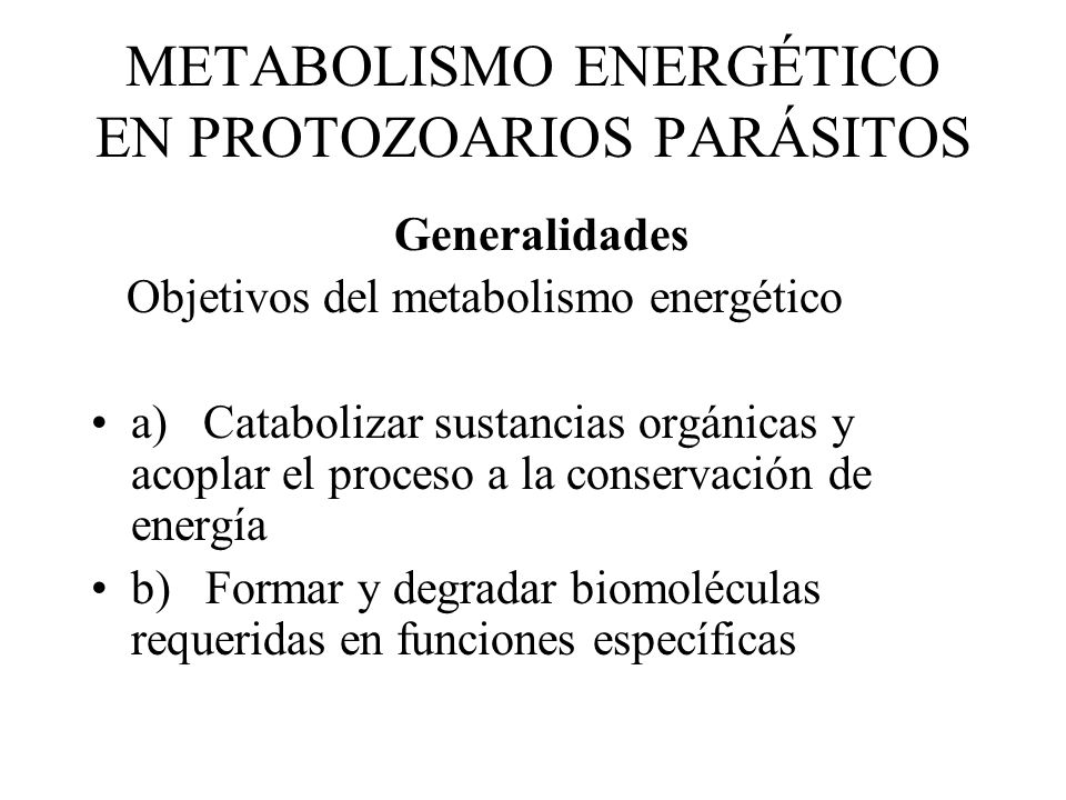 METABOLISMO ENERGÉTICO EN PROTOZOARIOS PARÁSITOS