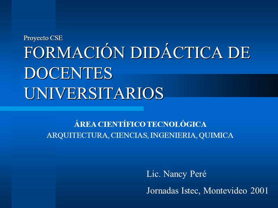 Proyecto CSE FORMACIÓN DIDÁCTICA DE DOCENTES UNIVERSITARIOS
