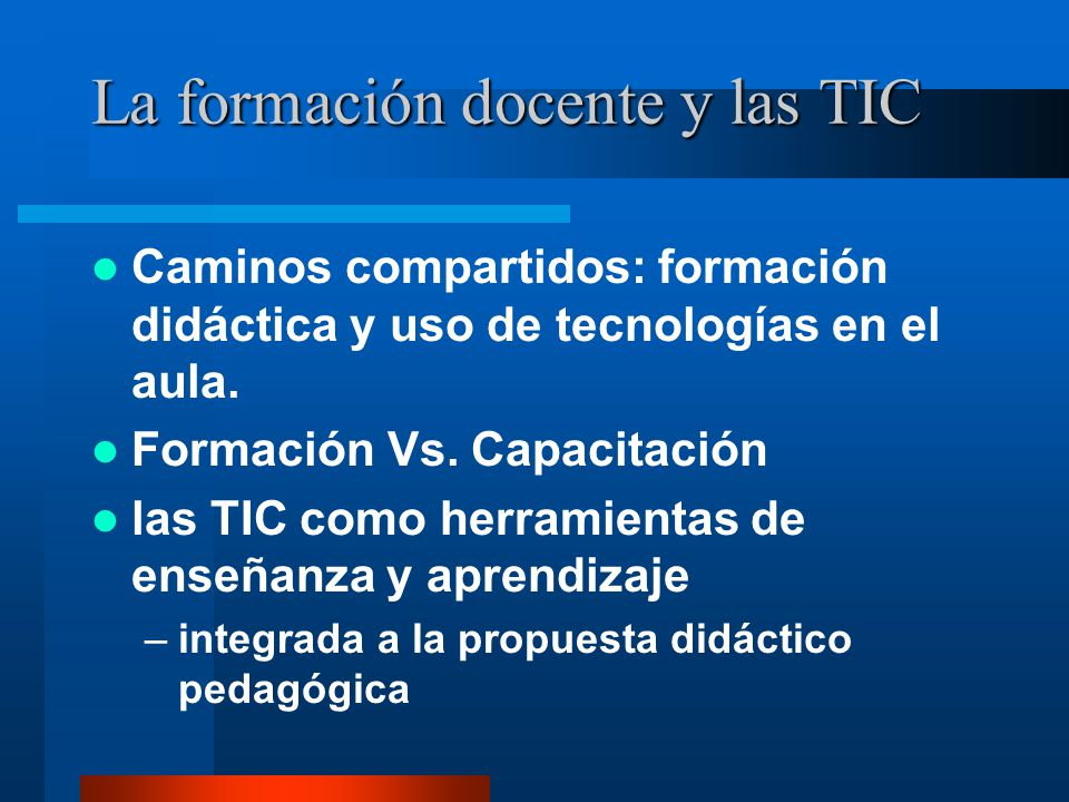 La formación docente y las TIC