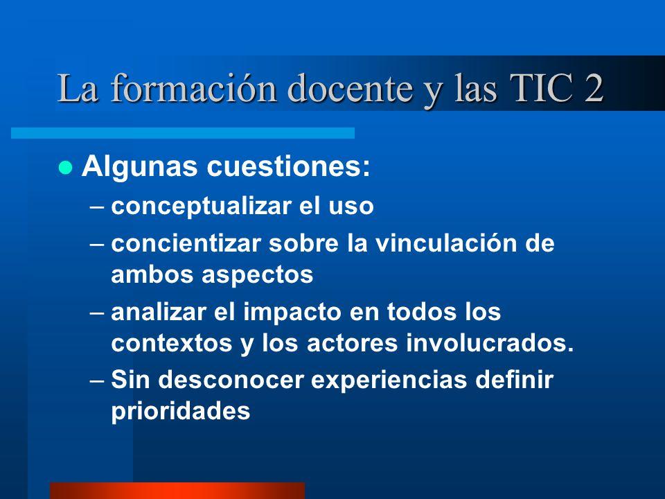 La formación docente y las TIC 2