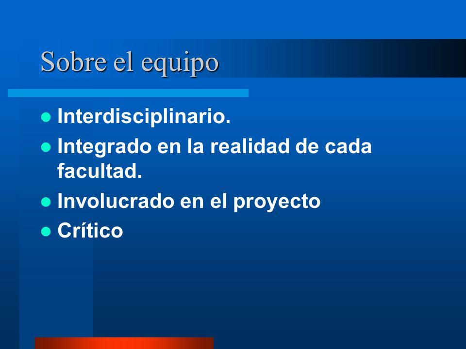 Sobre el equipo Interdisciplinario.
