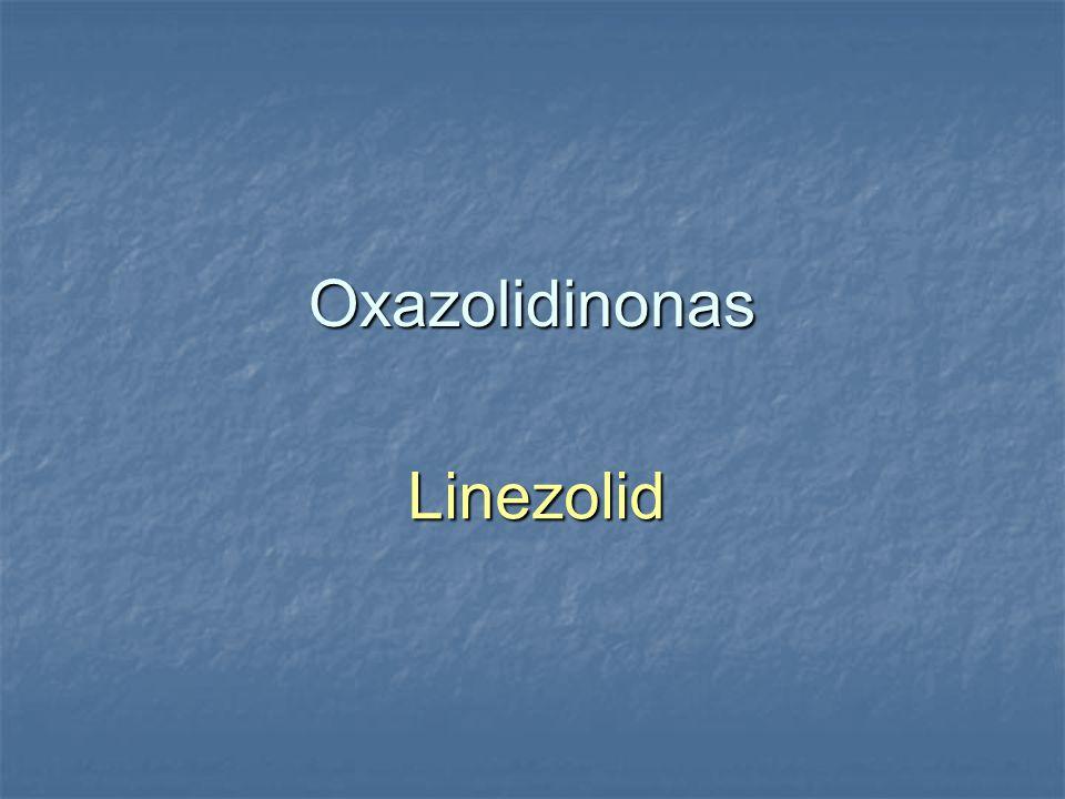 Oxazolidinonas Linezolid