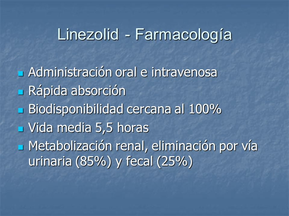Linezolid - Farmacología