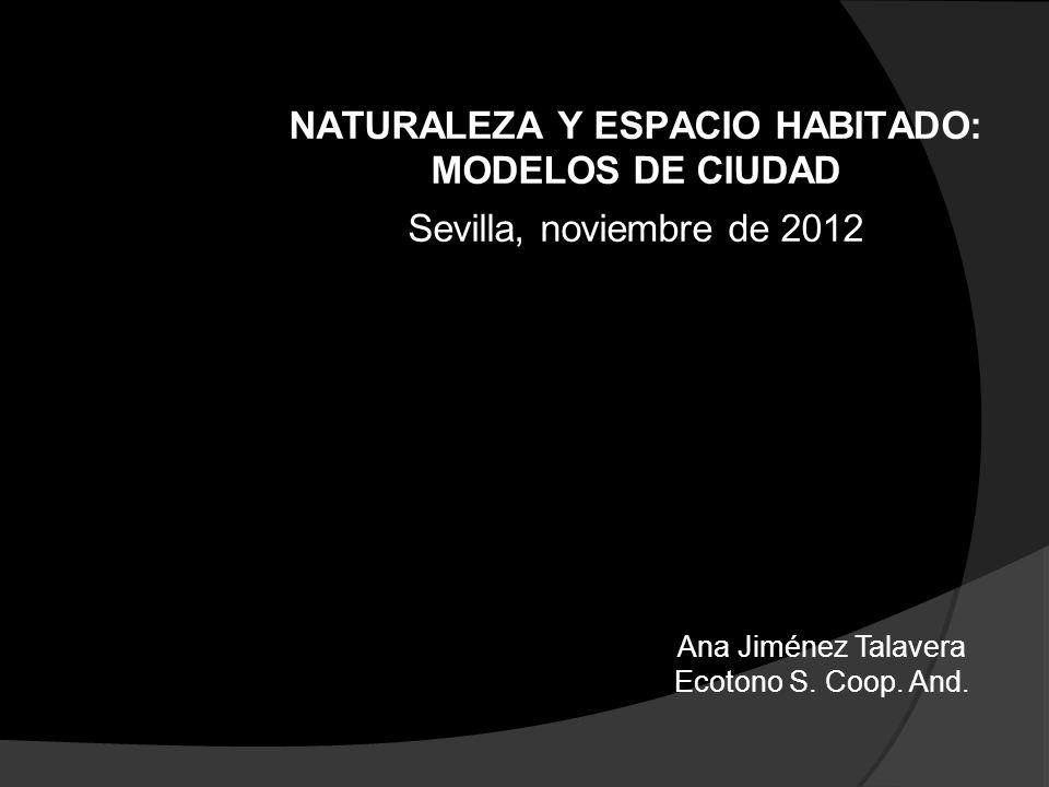 NATURALEZA Y ESPACIO HABITADO: MODELOS DE CIUDAD