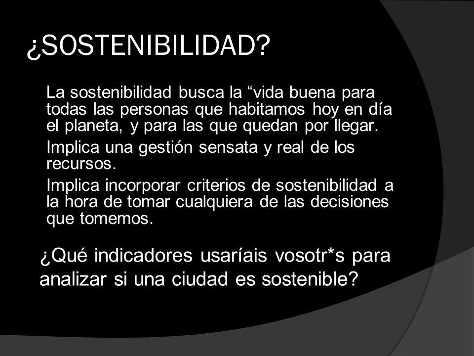 ¿SOSTENIBILIDAD