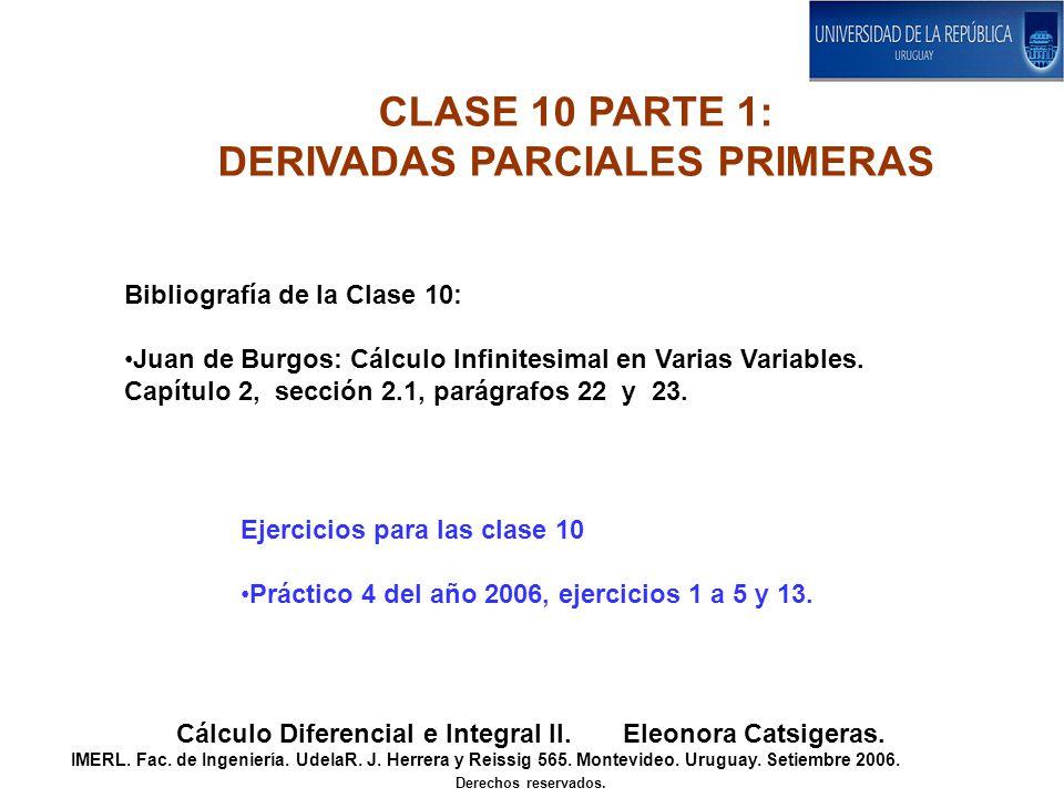 CLASE 10 PARTE 1: DERIVADAS PARCIALES PRIMERAS